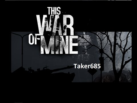 This War of Mine Gameplay Part 1