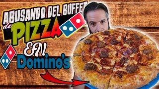 ABUSANDO DEL BUFFET DE DOMINO'S PIZZA