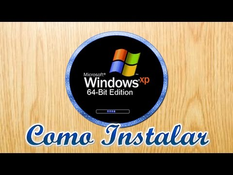💽 Como Instalar Windows XP 64 BITS