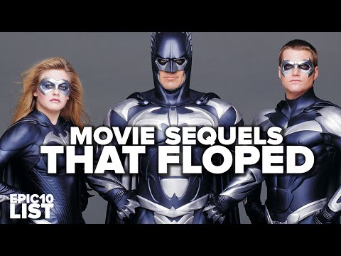 10 MOVIE SEQUELS That FLOPPED