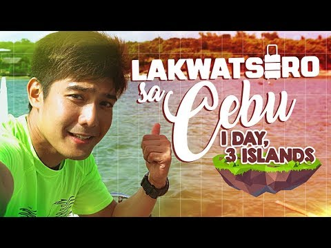 Lakwatsero sa Cebu: 1 day, 3 islands