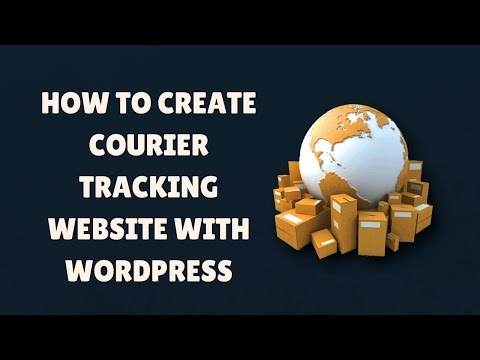 how to create a courier tracking website l wordpress courier script