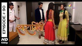 Swaragini - Full Episode 90 - With English Subtitles