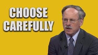 Stuart Taylor: Choose Carefully