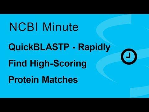 NCBI Minute: QuickBLASTP - Rapidly Find High-scoring Protein Matches