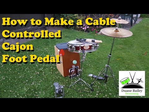 Make your own Cable Controlled Cajon Footpedal