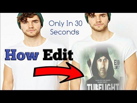 Change karo blank t-shirt shirt logo aur design  ya salman khan tubelight sirf 30 second me