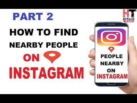 #2 Find people Near by you in Instagram