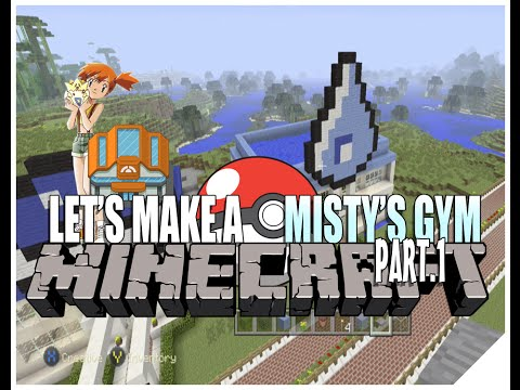Minecraft Gameplay Let's Play How To Build Pokemon Misty Gym