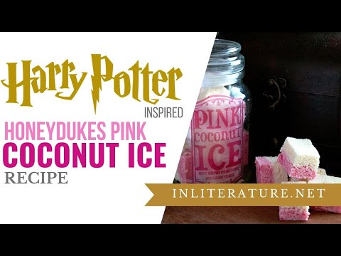 Harry Potter Honeydukes Pink Coconut Ice recipe | Food in Literature