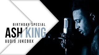 Best of Ash King   Birthday Special   Audio Jukebox   SVF Music