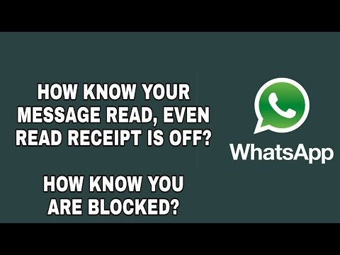 How Know your message read if read receipts is off on WhatsApp? How know you are blocked?