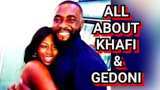 'GEDONI IS THE SALT OF MY LIFE' SAYS KHAFI BBNAIJA  LATEST UPDATES ON KHAFI & GEDONI'S RELATIONSHIP