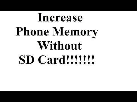 How to increase Phone memory without SD card