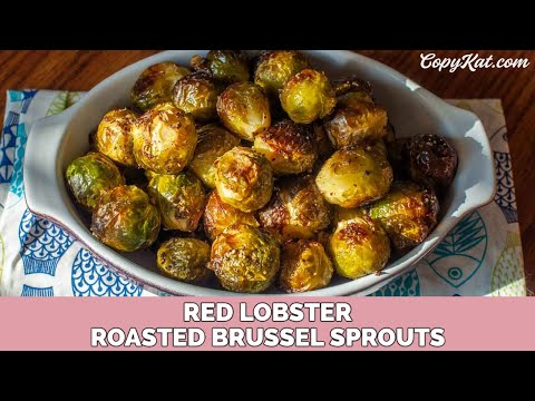Red Lobster Brussels Sprouts