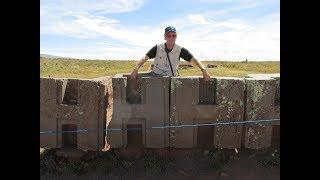 Perplexing Puma Punku In Bolivia: July 2017 Explorations And Insights