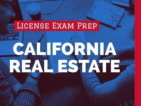 Pass the California Real Estate Exam 2018 Get California Real Estate License