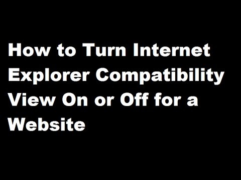 How to Turn Internet Explorer Compatibility View On or Off for a Website
