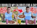 I DOUBLED MY CALORIES For 24 Hours eating 7000 Calories