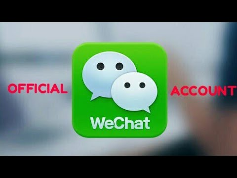 How to register an official WeChat Account