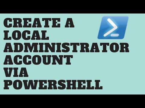 Create A Local Administrator Account Via Powershell
