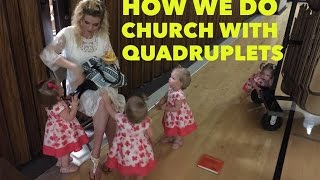 ATTEMPTING CHURCH ALONE WITH TODDLER QUADRUPLETS