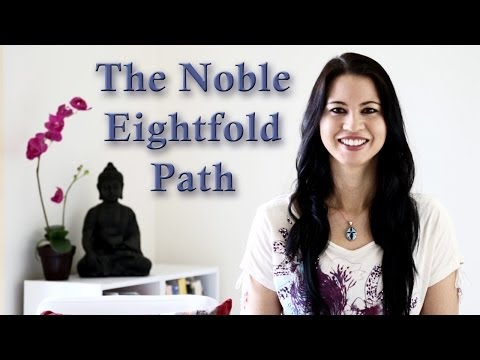 Buddhist Teachings: The Noble Eightfold Path