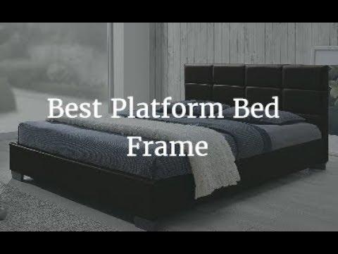 Best Platform Bed Frame 2018