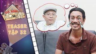 Gia đình sô - bít | Teaser tập 32: Bảo Ân khóc hết nước mắt khi được ông Trọng cho phép vào showbiz?