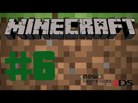 Minecraft New 3DS Edition #6 Nether (RLP)