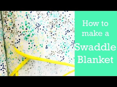 How to make a Baby Swaddle Blanket