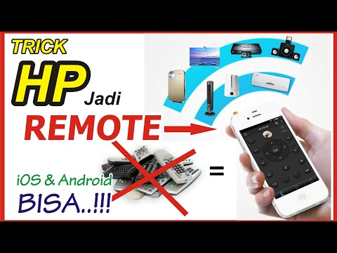 TRIK Rubah HP jadi REMOTE ( TV, AC, DVD, Dll ) iOS & Android