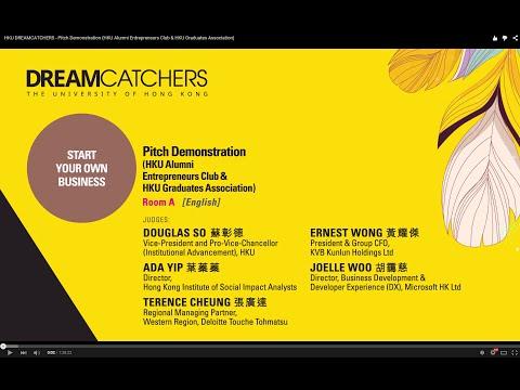 HKU DREAMCATCHERS - Pitch Demonstration (HKU Alumni Entrepreneurs Club & HKU Graduates Association)