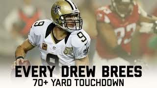 Every Drew Brees 70+ Yard Touchdown | #CountdownToKickoff | NFL Highlights