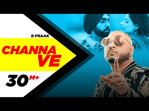 Xxx Mp4 Channa Ve Official Video Sufna B Praak Jaani Ammy Virk Tania Latest Punjabi Songs 2020 3gp Sex