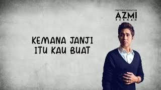 Azmi - Pernah (Lyrics)