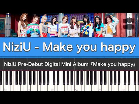 NiziU - Make you happy(Piano Cover)