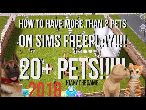 HOW TO GET MORE THAN 2 PETS ON SIMS FREEPLAY!!!!!
