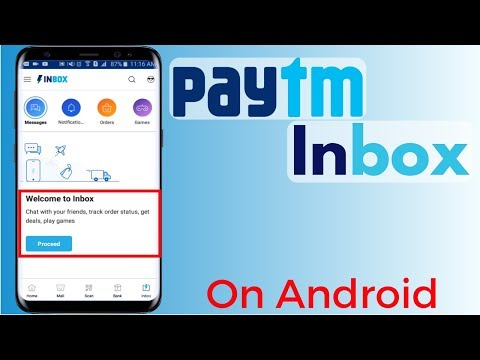 How  To Use Paytm Inbox On Android