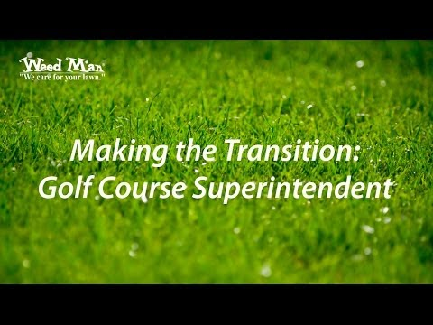 Making The Transition | Golf Course Superintendent | Turf Management Business Opportunity