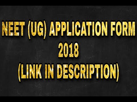 How to fill NEET APPLICATION FORM | 2018