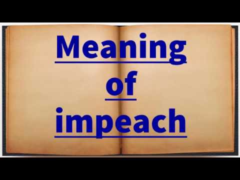 Meaning of impeach
