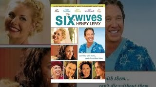 Six Wives of Henry Lefay