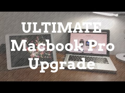 The Ultimate Macbook Pro (Late 2011) Upgrade