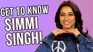 SIMMI SINGH - GET TO KNOW ME