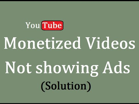Monetized Videos not showing ads in youtube (How to Fix)