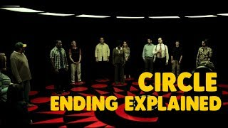 Circle Ending Explained (Spoiler Alert)