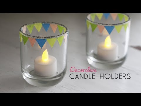 DIY Decorative Candle Holders!