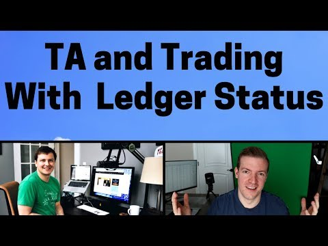 Crypto TA and Trading with @LedgerStatus