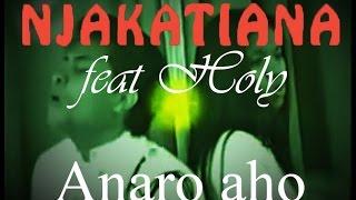 NJAKATIANA - Anaro aho (version instrumentale 2015)